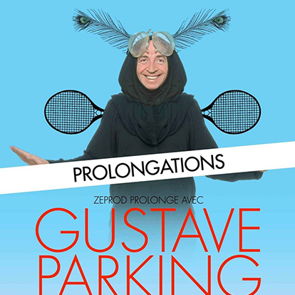 spectacle de Gustave Parking