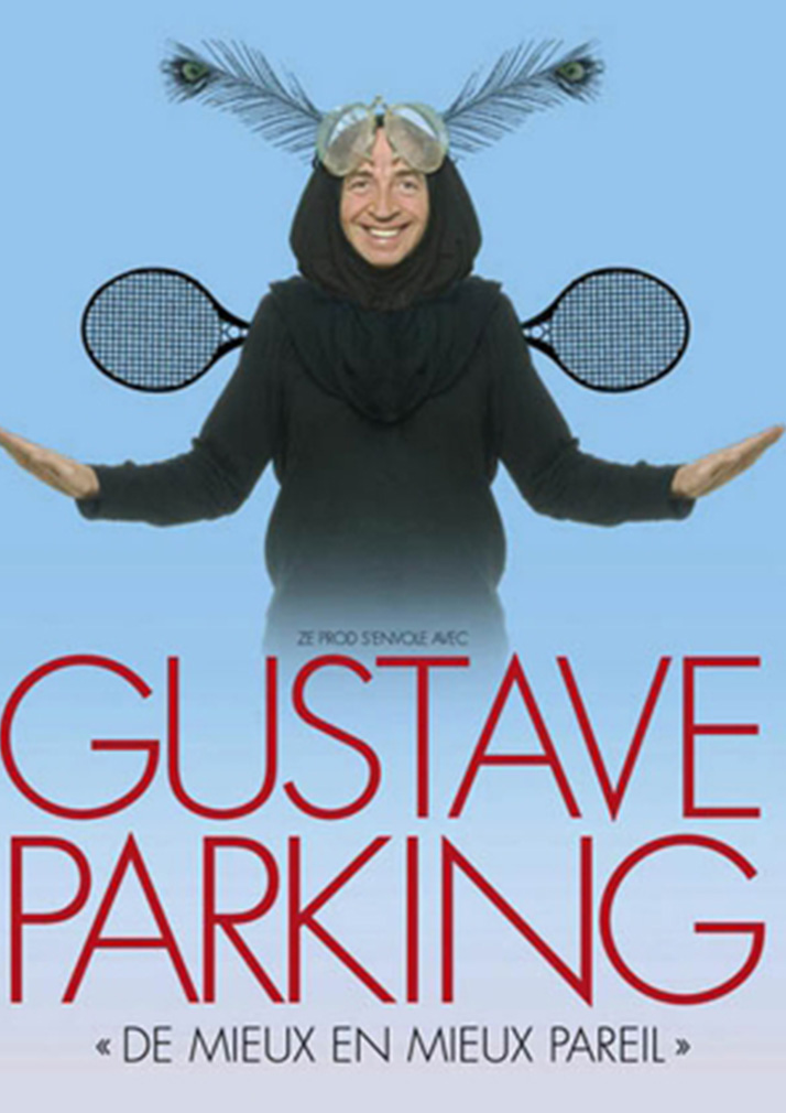 affiche du spectacle du Gustave Parking